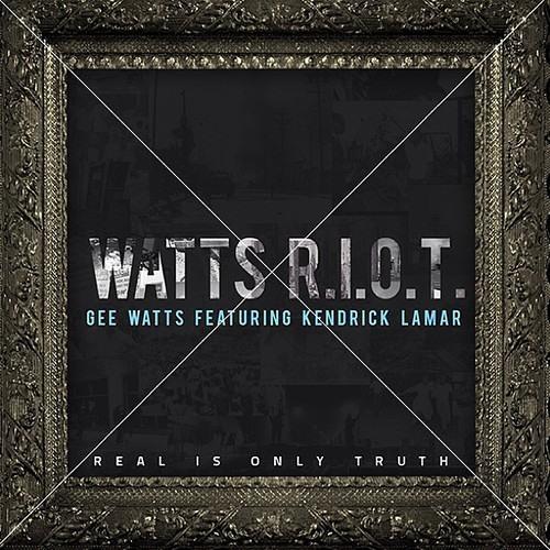Gee Watts Ft. Kendrick Lamar - Watts R.I.O.T.