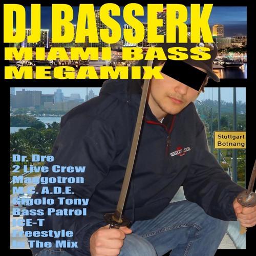 DJ Basserk - Miami Bass MEGAMIX