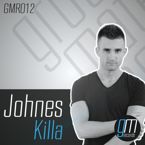 Johnes - Killa (Original Mix) I Out Now