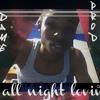 All Night Lovin' [Prod. By Kahzee]