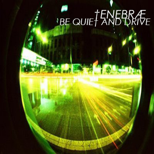 Deftones - Be Quiet and Drive (†ENEBRÆ FAR AWAY EDIT)
