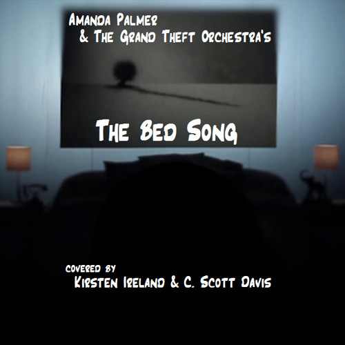 The Bed Song (with Kirsten Ireland)