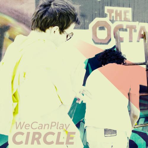 Circle - We Can Play