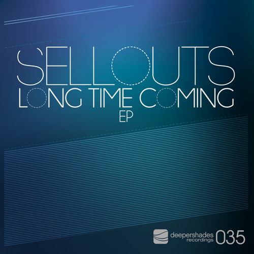 Sellouts - Without You - Deeper Shades Recordings
