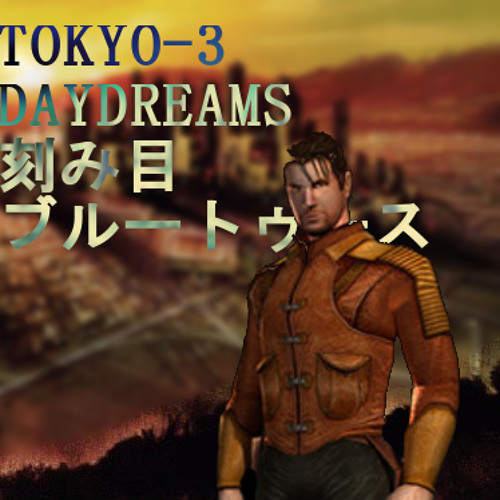 tokyo-3 daydreams