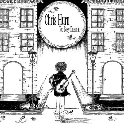 Chris Hurn - Only One I Need