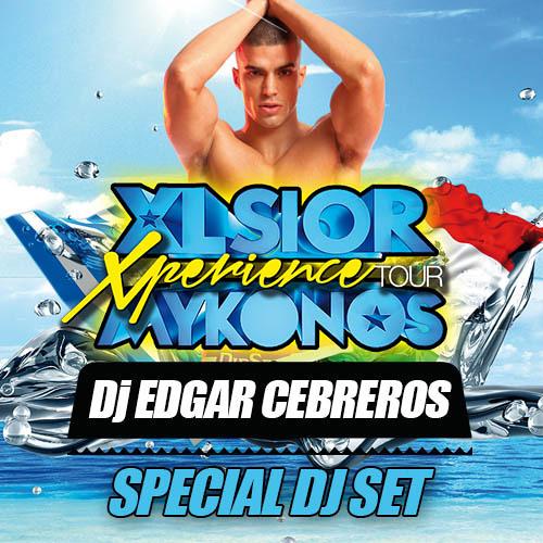 EDGAR CEBREROS THE PODCAST SERIES 2013 VOL. II (XLSIOR FESTIVAL)