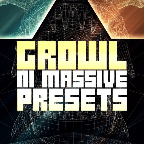 GROWL – 50 NI Massive Dubstep Presets ( Bass Tones, FX, Leads, Pitch Mods & Sequences )