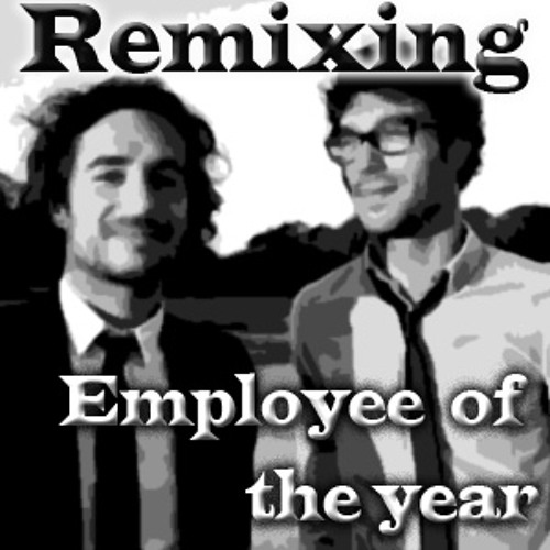 Employee of the year - That train (JtMpS Remix)