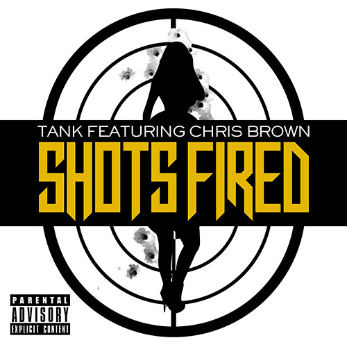 Tank Feat. Chris Brown - Shots Fired