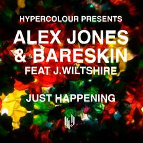 Alex Jones & Bareskin feat J.Wiltshire - Just Happening