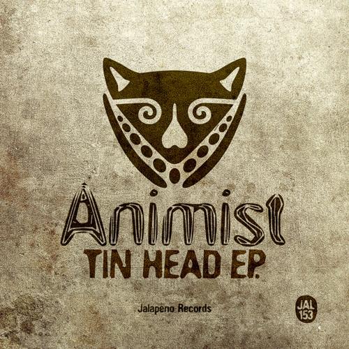 Animist - Tin Head (Marcus Jakes Remix)