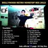 Download Bollywood Retro Nonstop Mix 2013 - DJ Raj Roy 128kbps Mp3