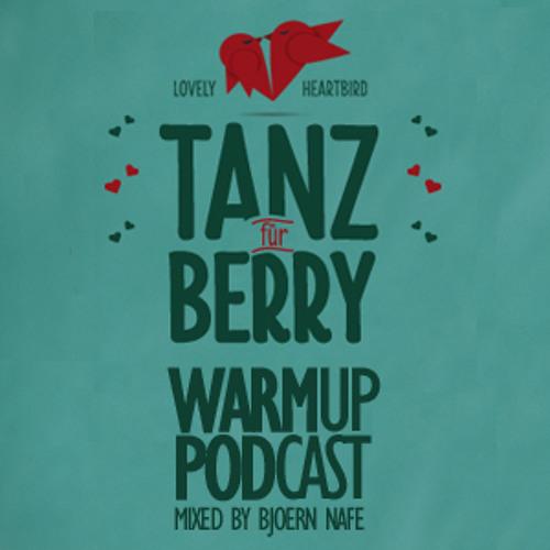 Tanz für Berry - Podcast - March 2013 - Mixed by Bjoern Nafe