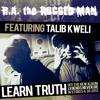 R.A. The Rugged Man (ft. Talib Kweli) - Learn Truth