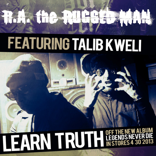 R.A. The Rugged Man (ft. Talib Kweli) - Learn Truth