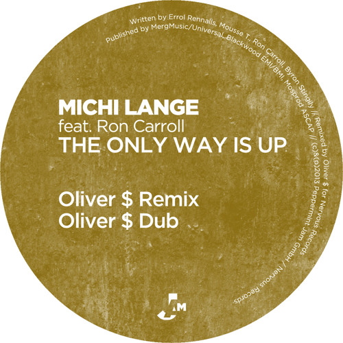 Michi Lange feat. Ron Carroll - The Only Way Is Up (Oliver $ Remix)