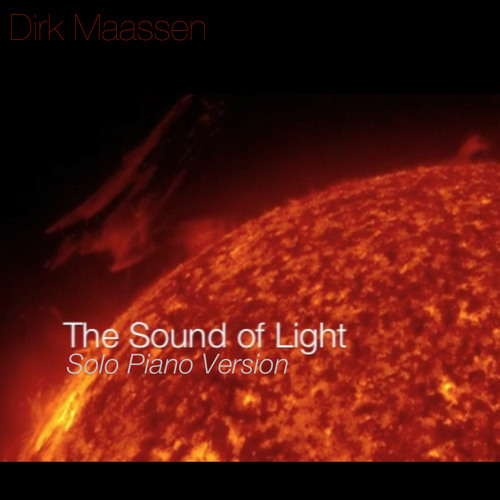 Dirk Maassen - The Sound Of Light I (Open Collab for iTunes album -> drop me a line if interested)