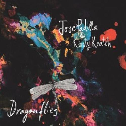 Josè Padilla & Kirsty Keatch - Dragonflies (Cantoma remix)