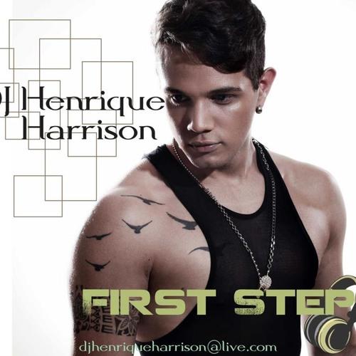 Dj Henrique Harrison - First Step