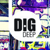 Dig Deep Podcast 005 - Mixed By Emotion