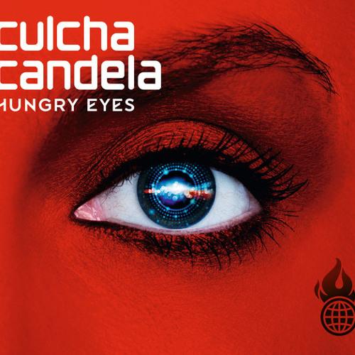 culcha candela hungry eyes