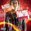 DJ TIZZ - GET SMOKED (LIL MOUSE) #AllWayTurntUp !