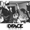 DFACE - Who You Want to Be (Single) | FREE DL via TrapMusic.Net