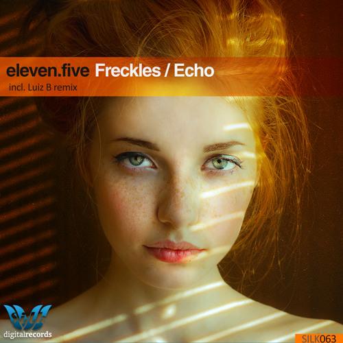 eleven.five - Freckles (Luiz B Remix) [Silk Digital]