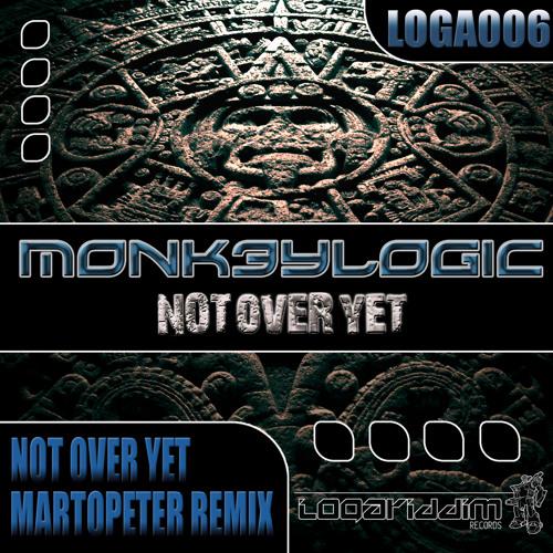 [LOGA006] Monk3ylogic - Not Over Yet (Original)