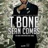 T Bone - Sean Combs