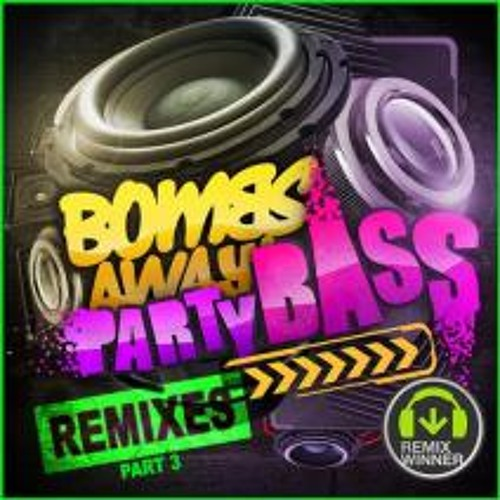 Bombs Away - Party Bass (Akami vs Gianno Remix) [Central Station Records]