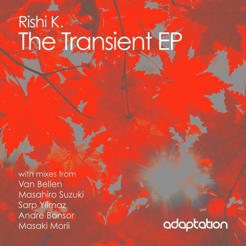 Rishi K - The Transient EP. (van Bellen Remix)