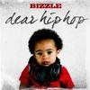 Bizzle - Dear Hip Hop (Prod. by Boi-1da)