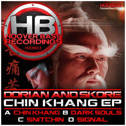 Dorian & Skore present the Chin Khang E.p ( HOOB 011 )