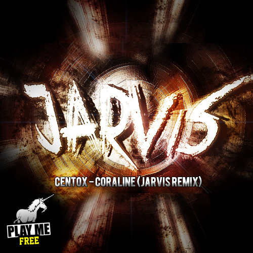 Centox - Coraline (Jarvis Remix) Full Track - Download link enabled