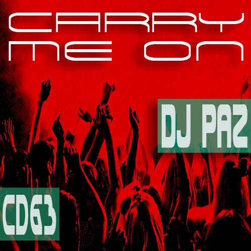Dj Paz - Carry Me On - CD 63 - Housefreaks - 26.03.13 (Podcast)