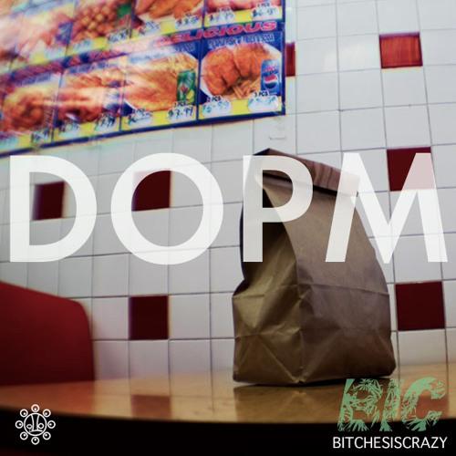 B.I.C. - DOPM (Prod. By Chuk Le Garcon)