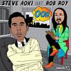 Steve Aoki - Ooh ft. Rob Roy (Lazerdisk Party Sex Remix)