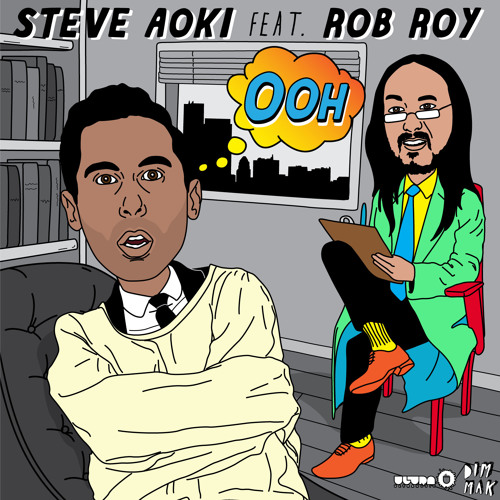 Steve Aoki - Ooh ft. Rob Roy (Dzeko & Torres Remix)