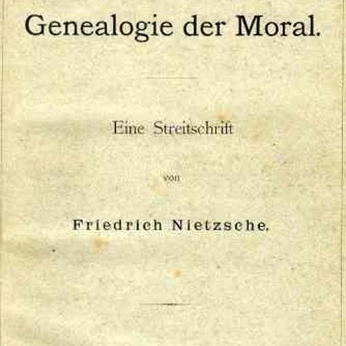 Nietzsche, On The Genealogy of Morals 1