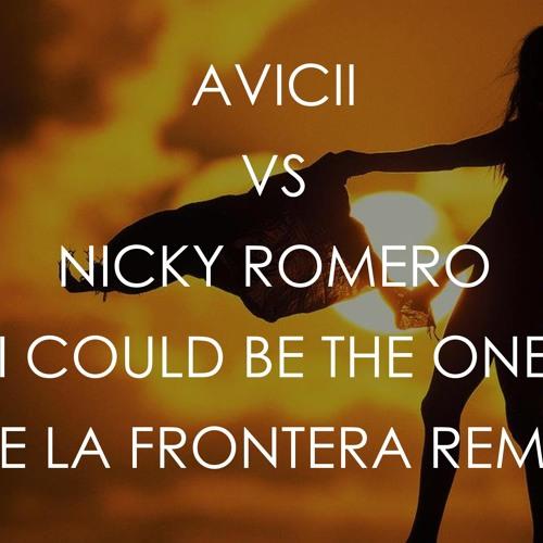Avicii Vs Nicky Romero - I Could Be The One (De La Frontera Remix)