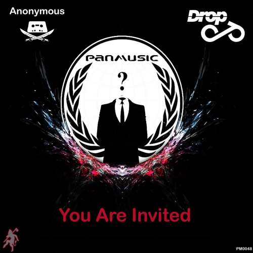 Anonymous & Drop - Invited <> OUT NOW!
