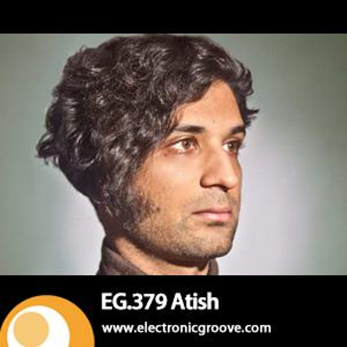 atish - [033] - march 2013 - lush (electronic groove podcast)