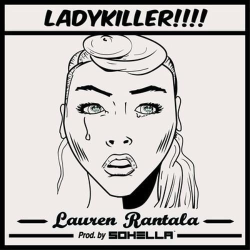 Sohella & Lauren Rantala - Ladykiller