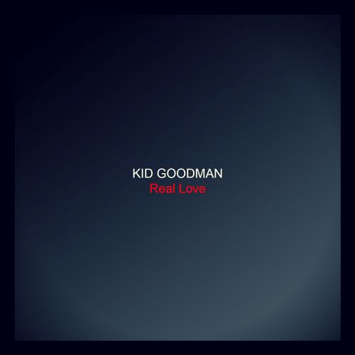 Kid Goodman - Real Love
