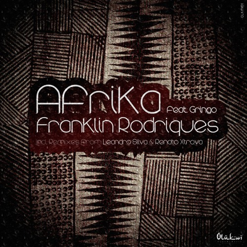 Franklin Rodrigues Feat. Gringo - Afrika (Leandro Silva Remix) preview