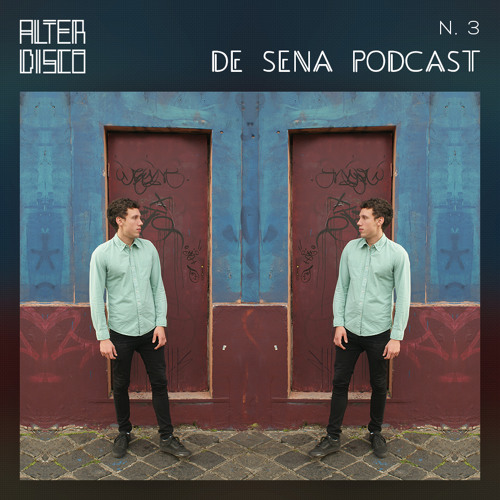 De Sena - Alter DiscoPod Cast # 3