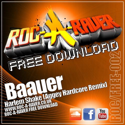 Baauer - Harlem Shake (Aggey Hardcore Remix) *FREE DOWNLOAD*