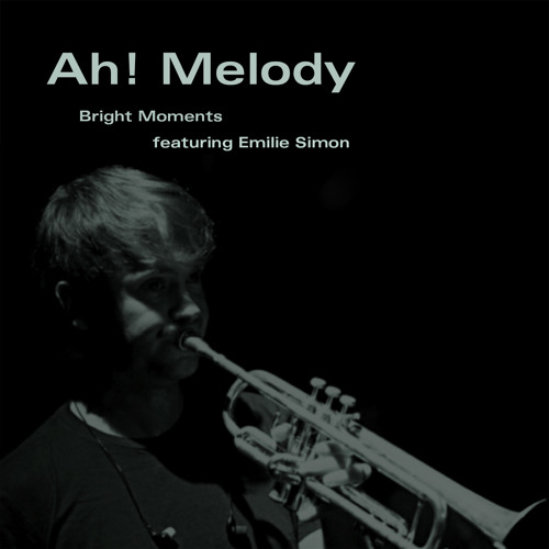 "Bright Moments feat. Emilie Simon ""Ah! Melody"" (Serge Gainsbourg Cover)"